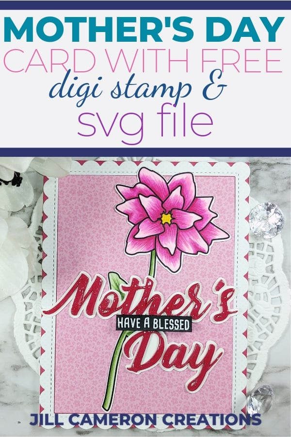 Free Mother S Day Card Print Cut Jill Cameron Creations SVG, PNG, EPS DXF File